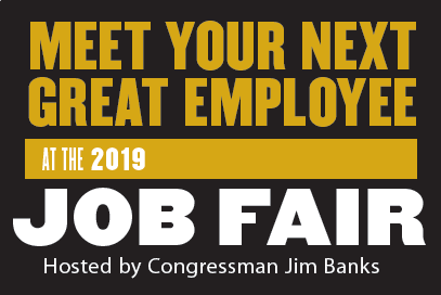 Find your next great employee at the 2019 Job Fair hosted by Congressman Jim Banks